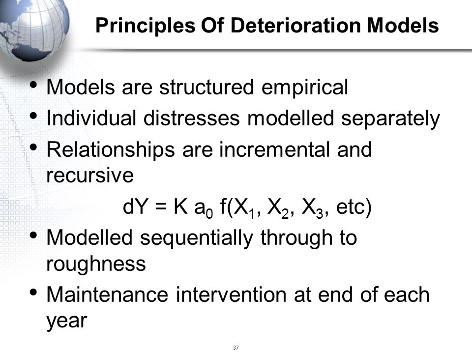 37 Models are structured empirical Individual distresses modelled separately Relationships are incremental and recursive dY = K a 0 f(X 1, X 2, X 3, e