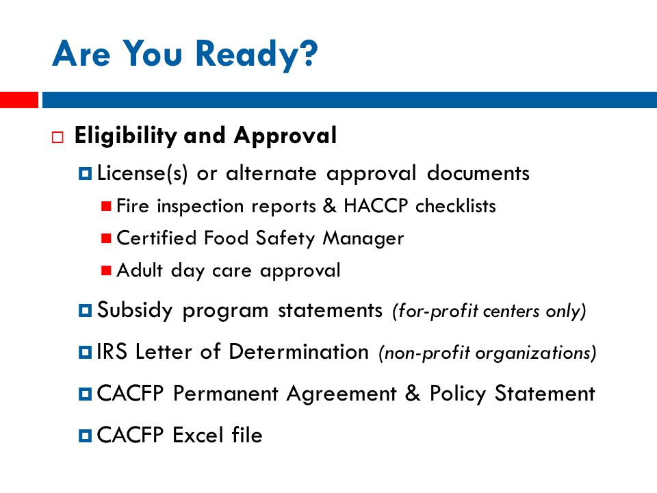 Detail the Procedures  What will you do to comply with CACFP requirements.