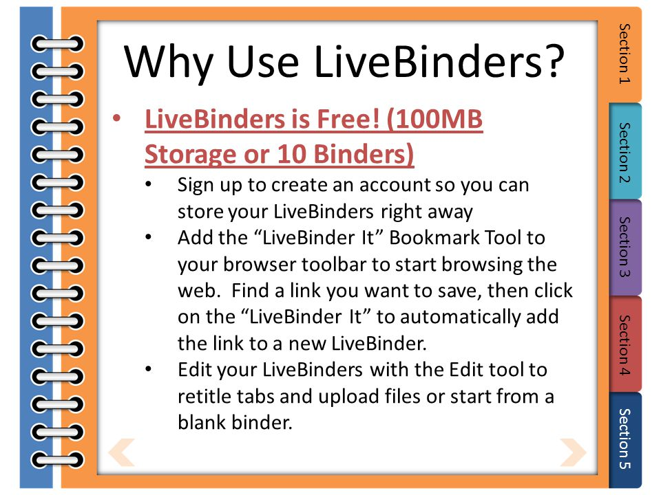 Section 1 Section 2 Section 3 Section 4 Section 5 Why Use LiveBinders.
