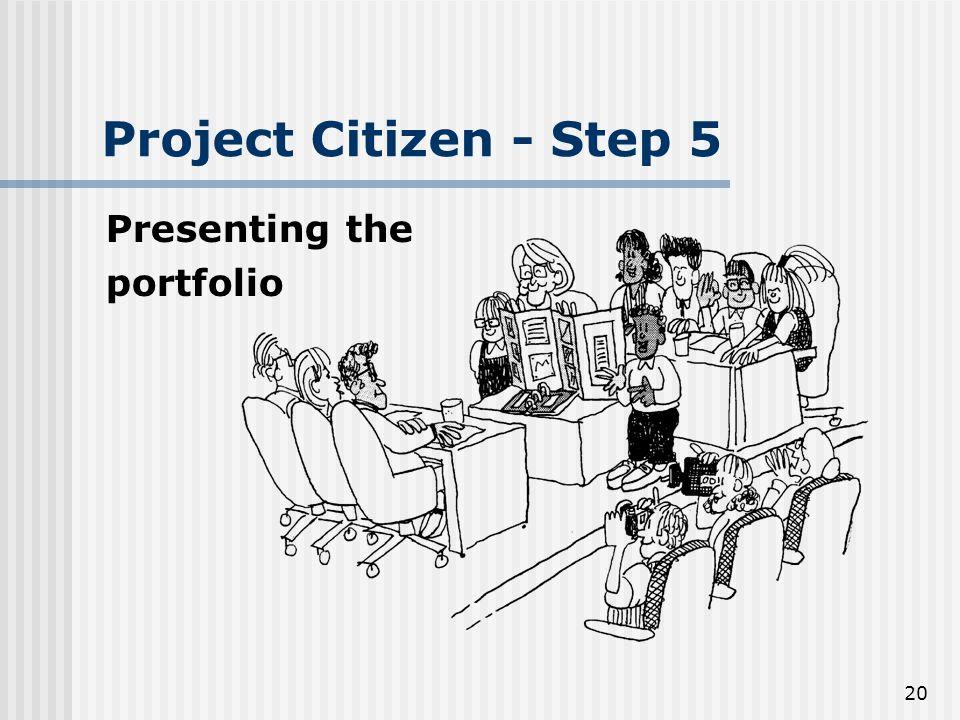 20 Project Citizen - Step 5 Presenting the portfolio