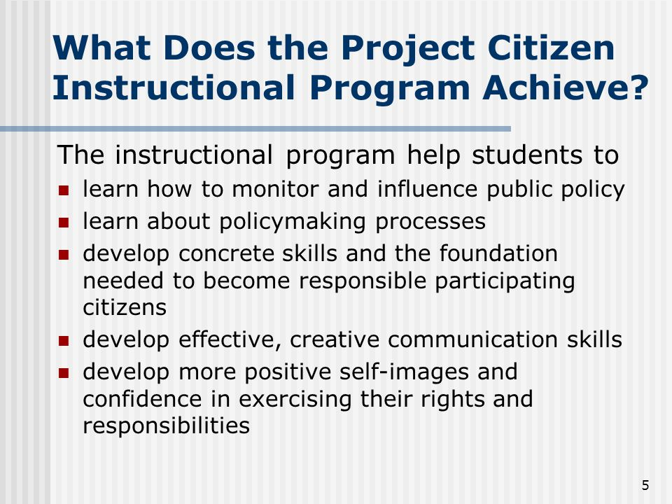 5 What Does the Project Citizen Instructional Program Achieve.