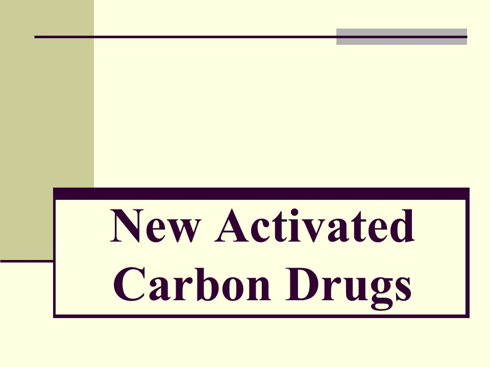 New Activated Carbon Drugs