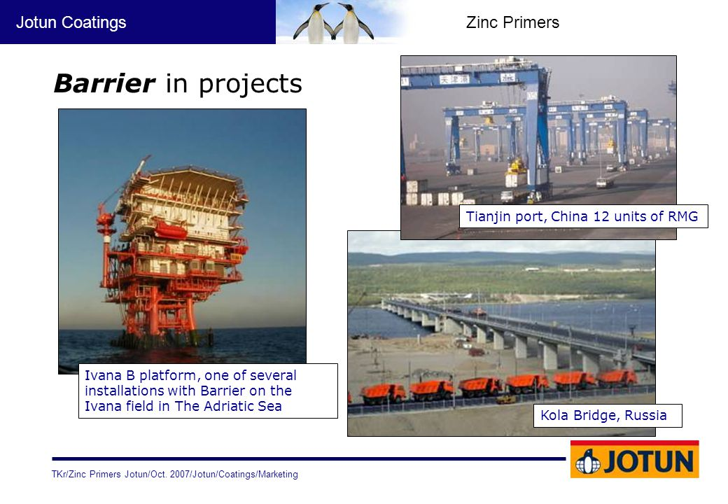TKr/Zinc Primers Jotun/Oct. 2007/Jotun/Coatings/Marketing Jotun CoatingsZinc Primers Barrier in projects Kola Bridge, Russia Ivana B platform, one of