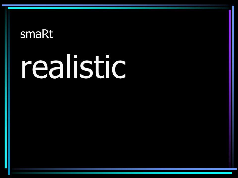 smaRt realistic