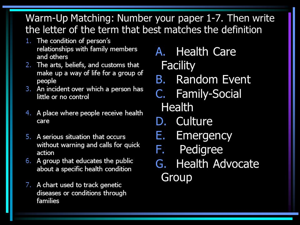 Warm-Up Matching: Number your paper 1-7.