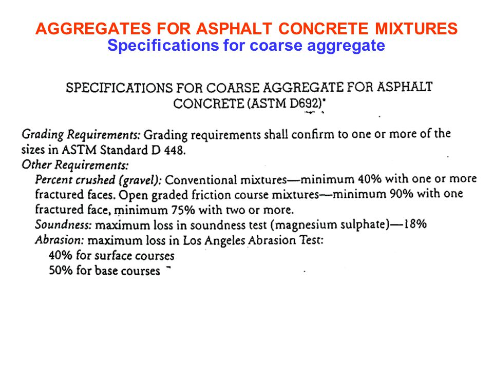 AGGREGATES FOR ASPHALT CONCRETE MIXTURES Specifications for coarse aggregate