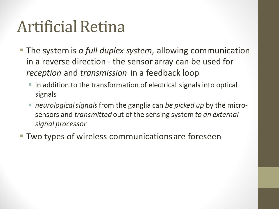 Artificial Retina  An array of sensors  each sensor is a micro-bump, sufficiently small and light  the distance between adjacent micro-bumps is app