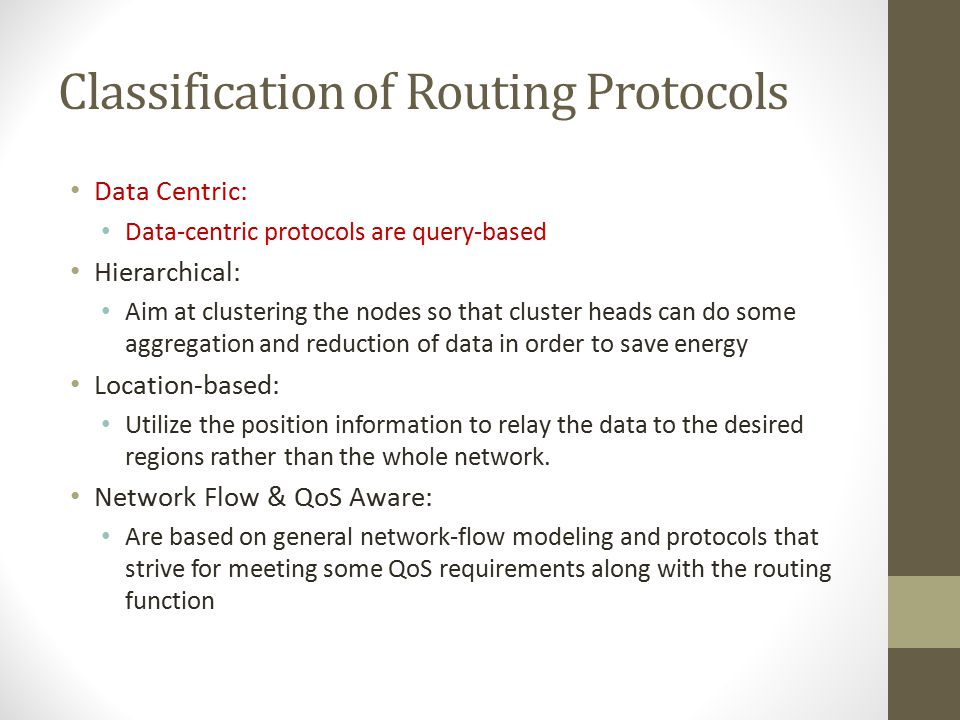 Differences of Routing in WSN and Traditional Networks No global addressing Classical IP-based protocols cannot be applied to sensor networks Redundan