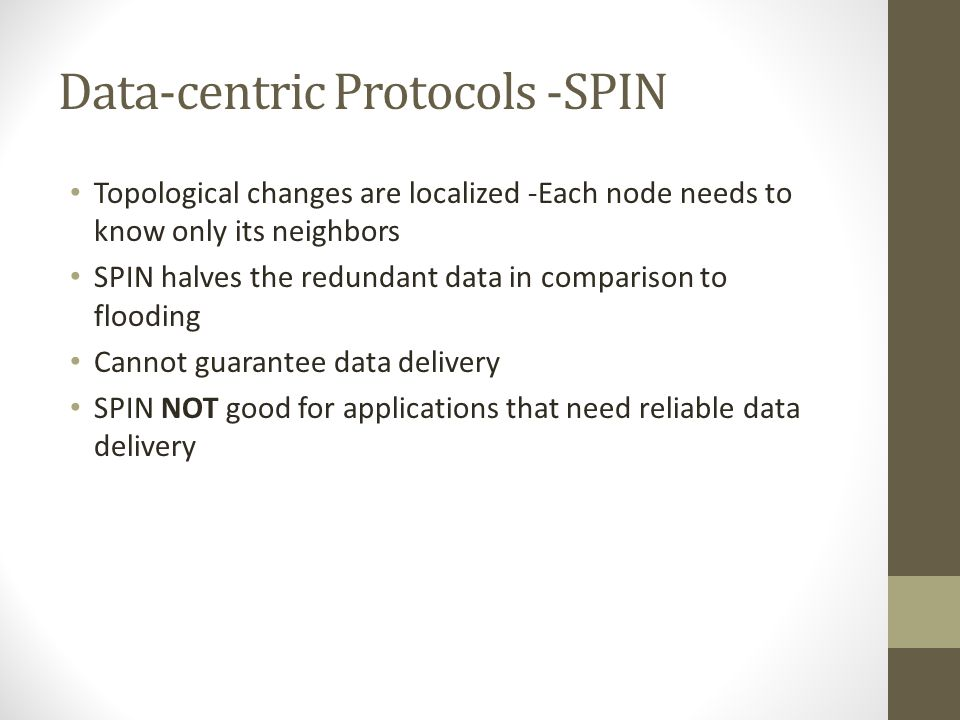 Nodes need not respond to every message SPIN Protocol Example