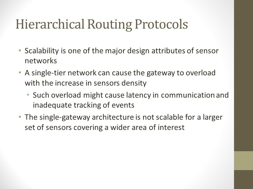 Classification of Routing Protocols Data Centric: Data-centric protocols are query-based Hierarchical: Aim at clustering the nodes so that cluster hea