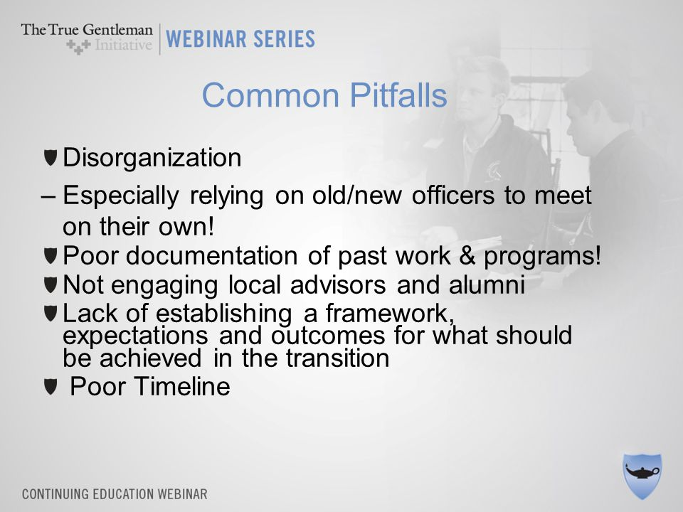 Step 2- Implementation Date/ Timeline – Location – Use campus facilities – better for spacing and oversight Agenda – Set the timeframe for the transition and communicate to all old/new officers Expectations & Requirements – what do officers need to bring.