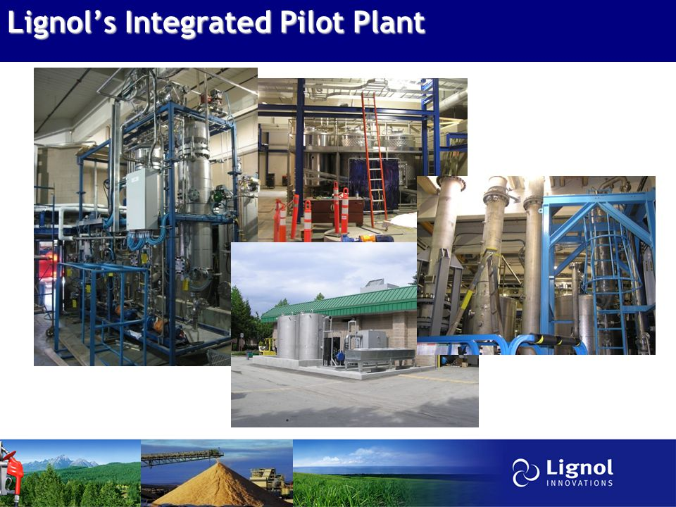 Lignol's Integrated Pilot Plant