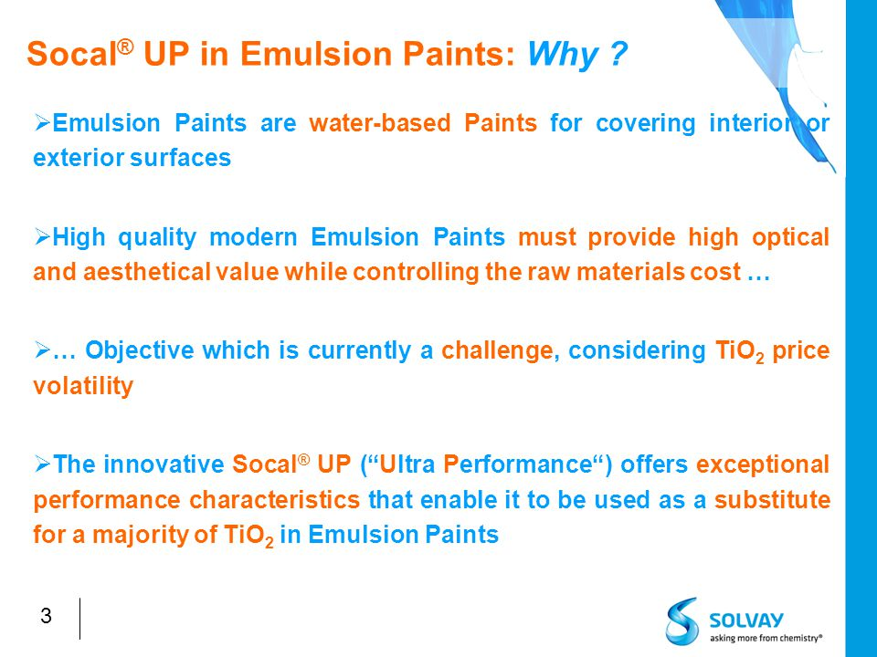 3 Socal ® UP in Emulsion Paints: Why .