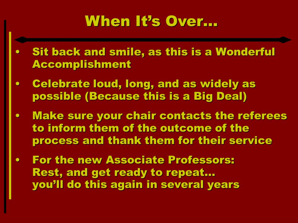 When It's Over… Sit back and smile, as this is a Wonderful AccomplishmentSit back and smile, as this is a Wonderful Accomplishment Celebrate loud, lon