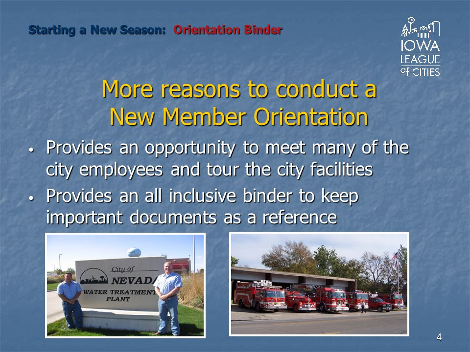 4 Provides an opportunity to meet many of the city employees and tour the city facilities Provides an opportunity to meet many of the city employees a