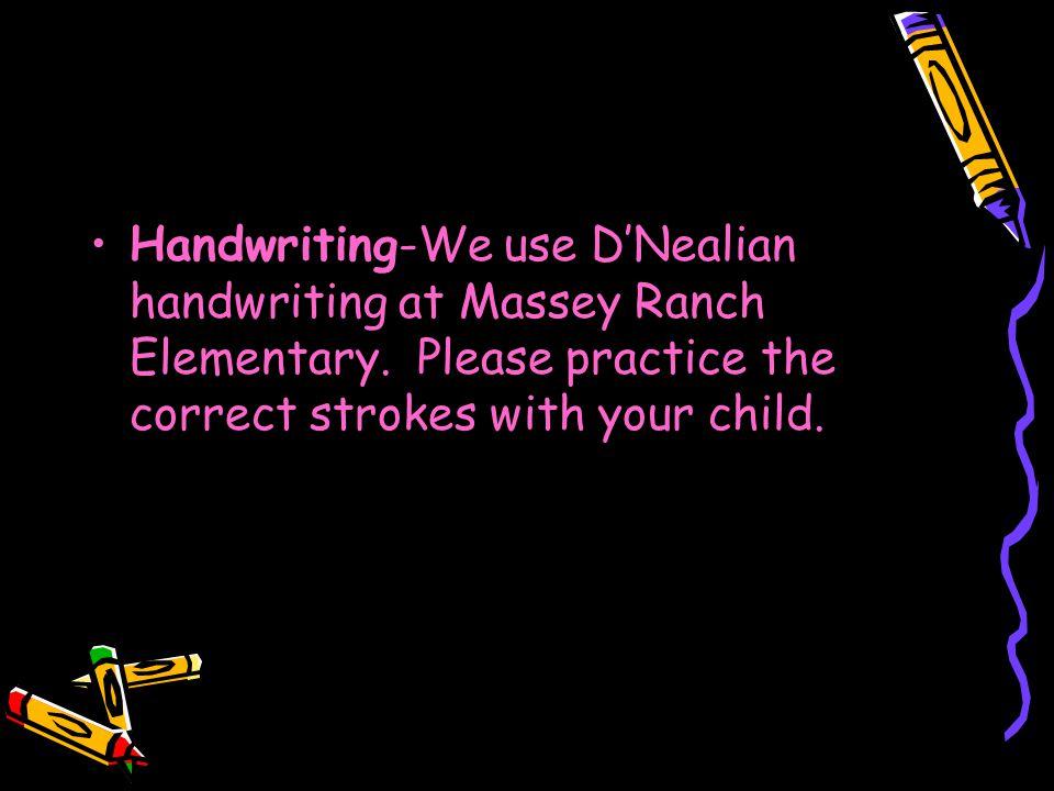 Handwriting-We use D'Nealian handwriting at Massey Ranch Elementary.