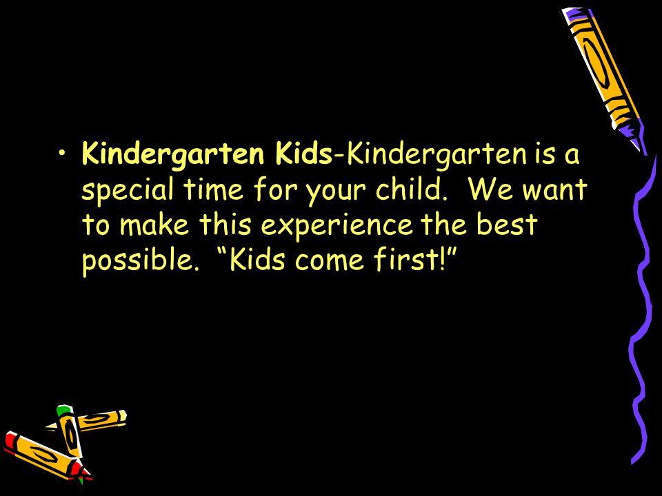 Kindergarten Kids-Kindergarten is a special time for your child.