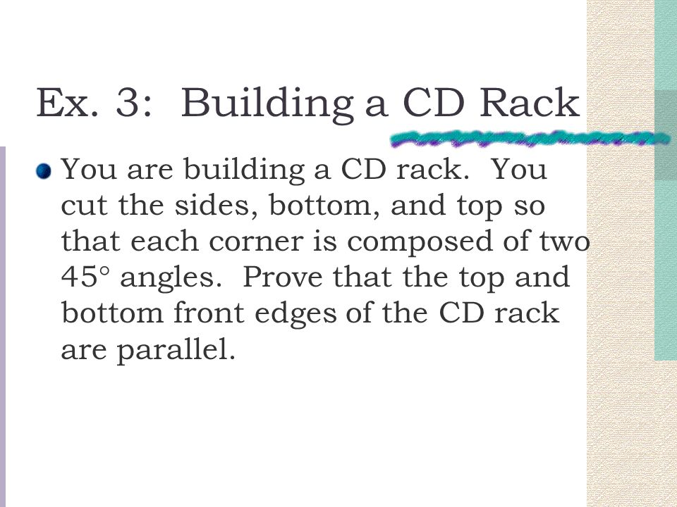 Ex. 3: Building a CD Rack You are building a CD rack.