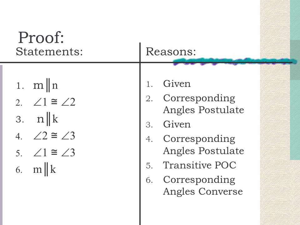 Parallel/Perpendicular lines Theorems Theorem 3.11: If two lines are parallel to the same line, then they are parallel to each other.
