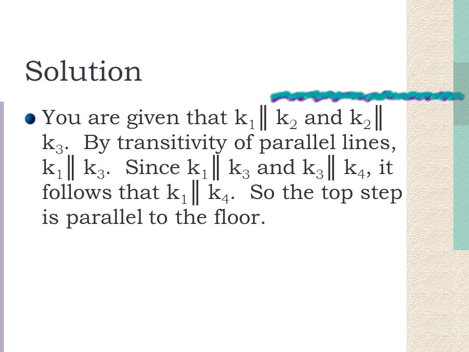 Solution You are given that k 1 ║ k 2 and k 2 ║ k 3.