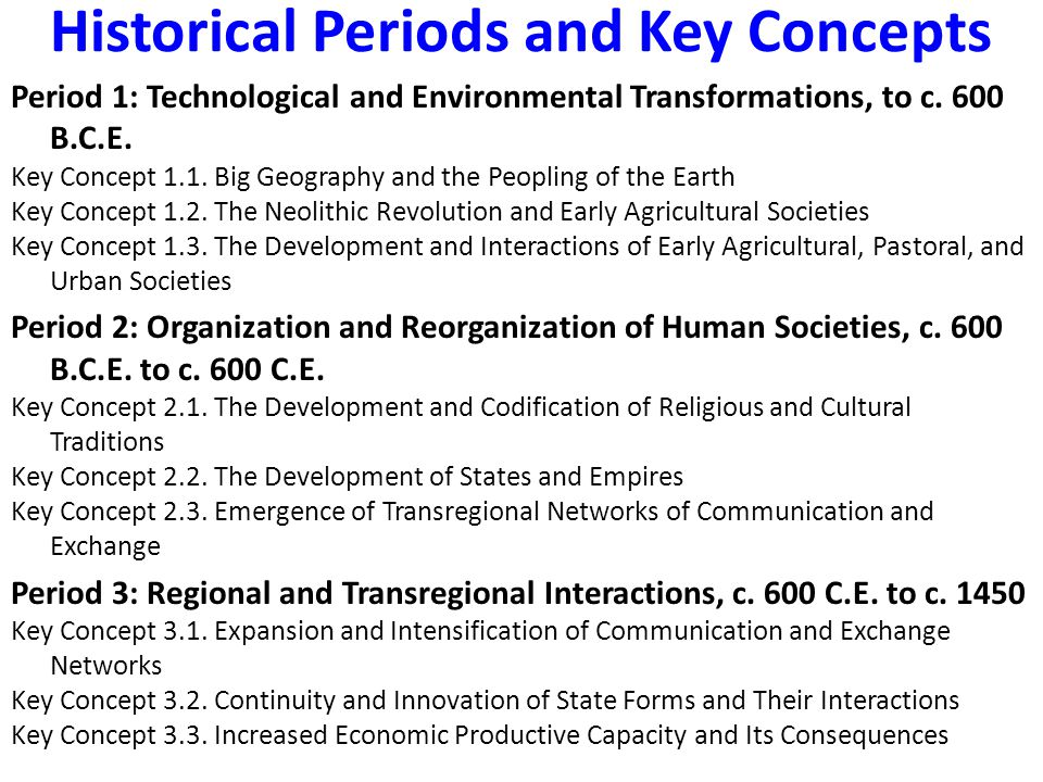 Historical Periods and Key Concepts Period 4: Global Interactions, c.