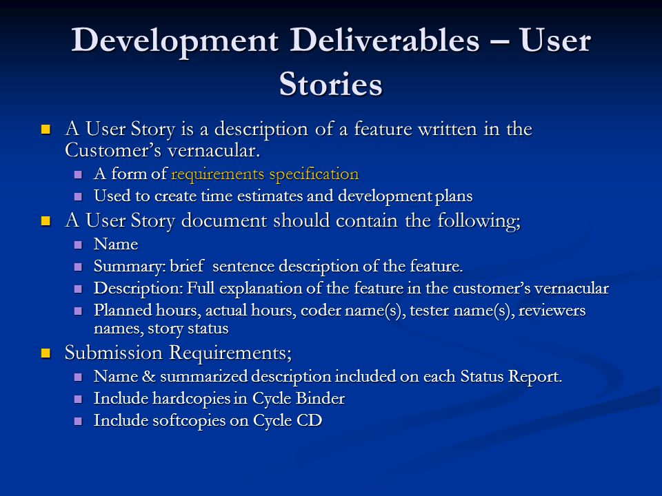 Development Deliverables – User Stories User Story Example; User Story Example; Name: Off-Screen Ghost Markers Summary: A marker system to indicate to the user the location and velocity of any ghosts that do not fit on the screen Description: The phone screen is much smaller than the arcade game screen.