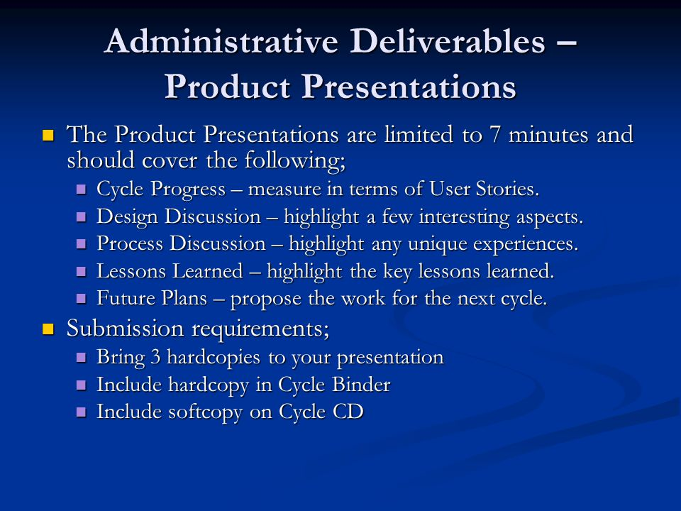 Administrative Deliverables – Management Plan The Management Plan is a high-level schedule indicating tasks and task assignments.