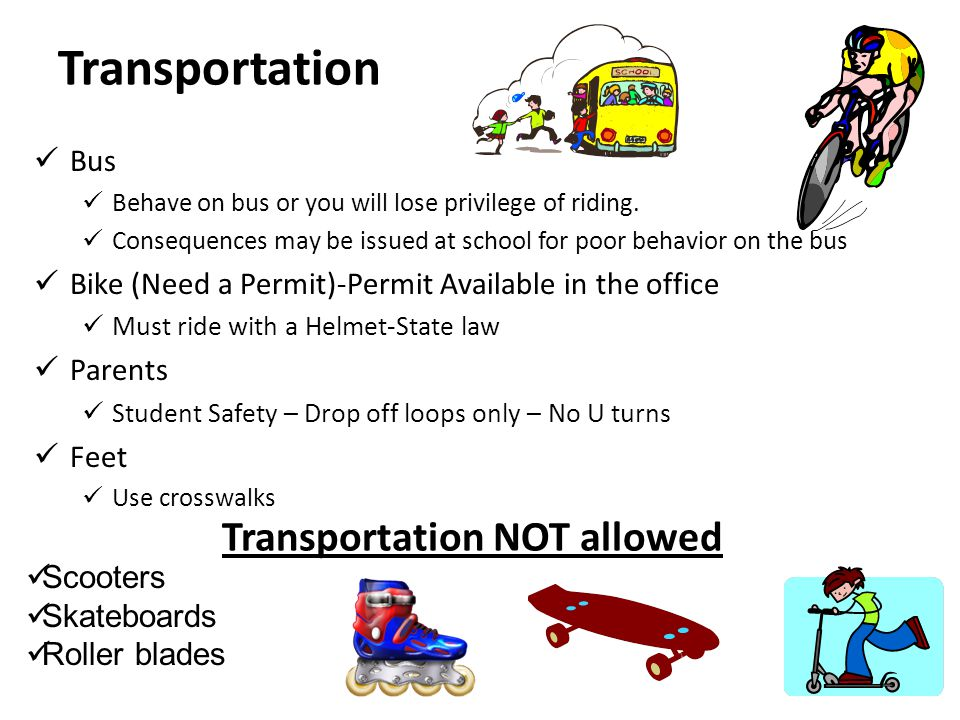 Transportation Bus Behave on bus or you will lose privilege of riding.