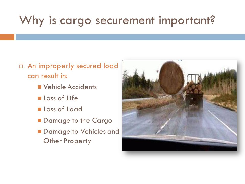 Why is cargo securement important.