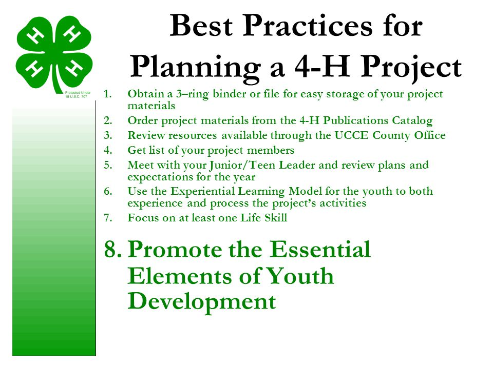 Best Practices for Planning a 4-H Project 1.Obtain a 3–ring binder or file for easy storage of your project materials 2.Order project materials from t