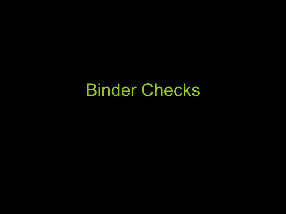 Binder Checks