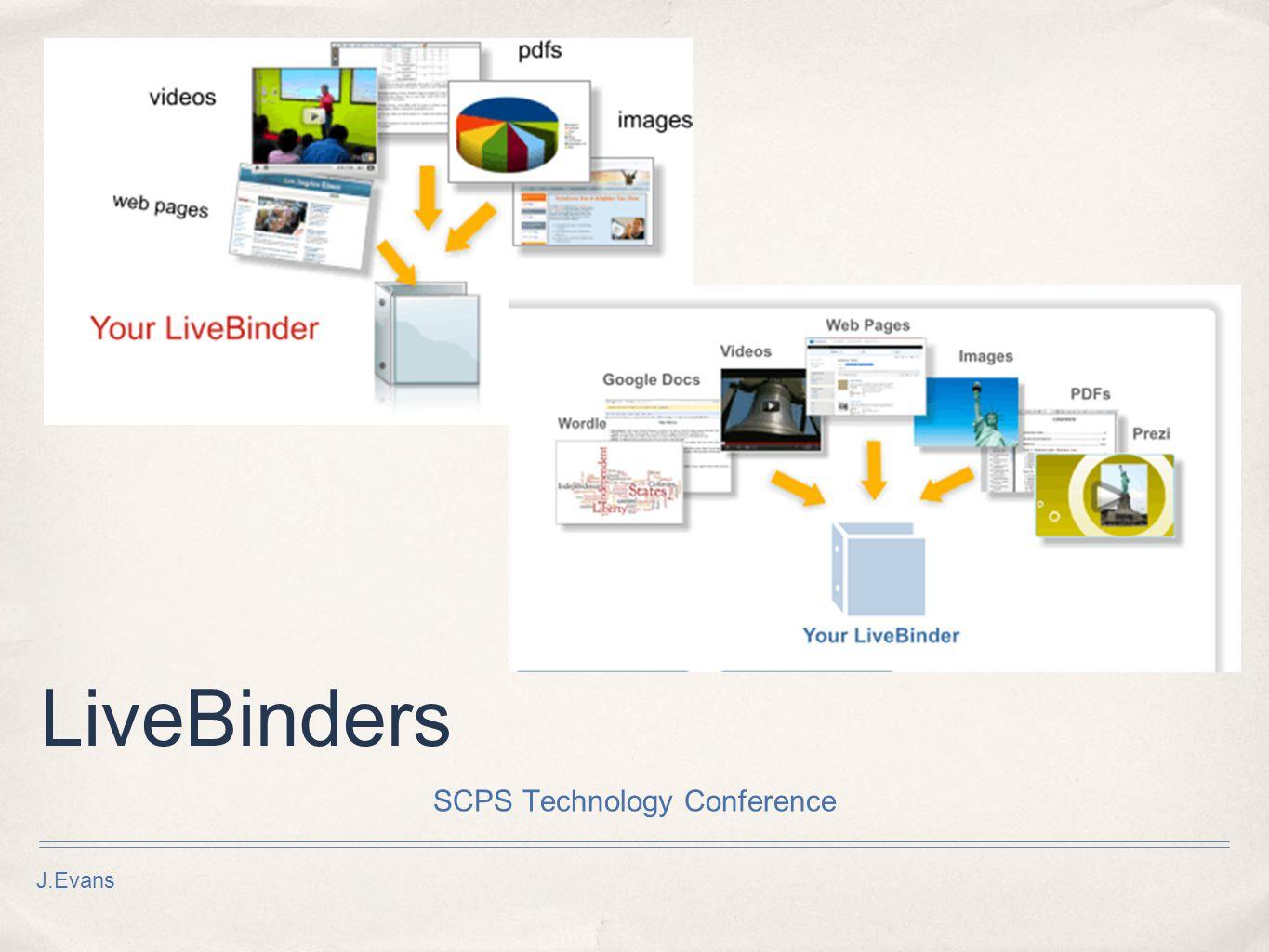 J.Evans LiveBinders SCPS Technology Conference