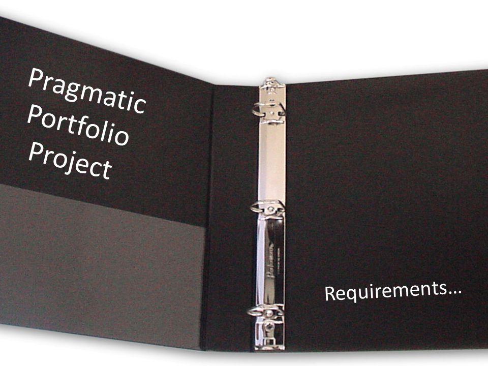 Pragmatic Portfolio Project Requirements…