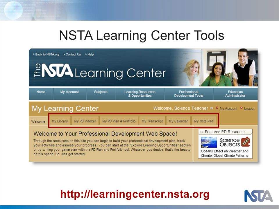 NSTA Learning Center Tools http://learningcenter.nsta.org