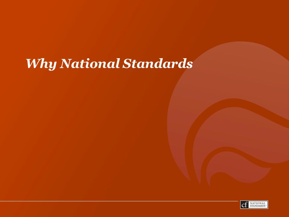 Why National Standards