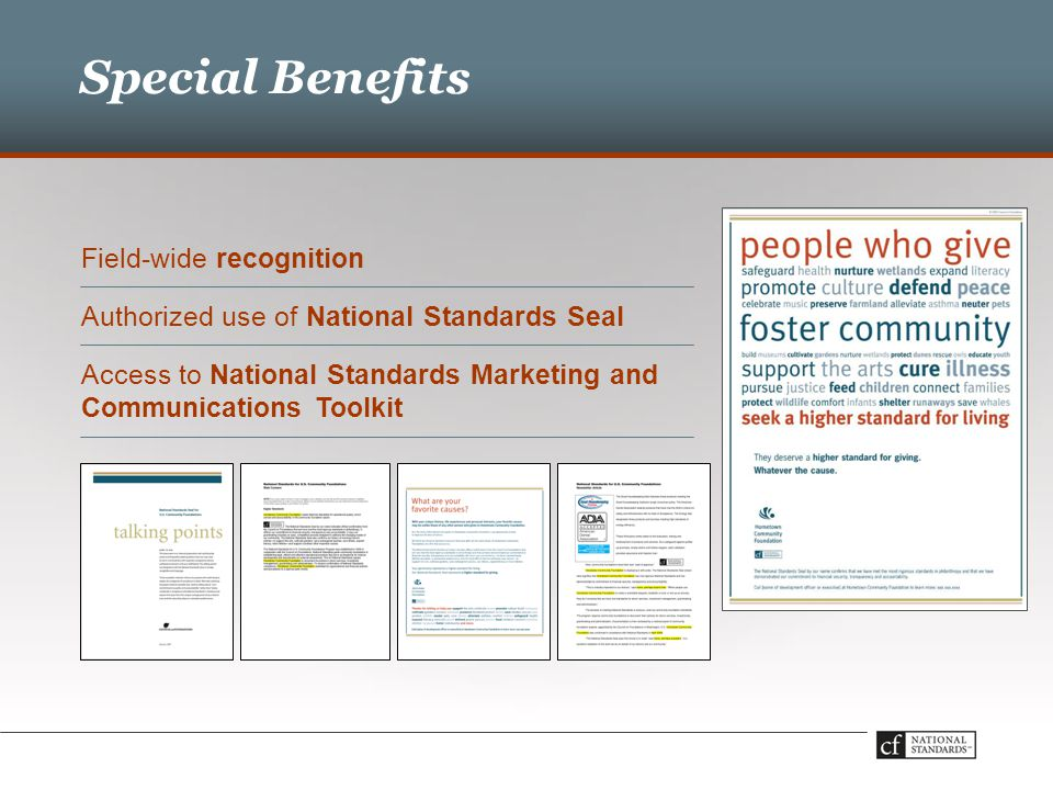 Special Benefits Field-wide recognition Authorized use of National Standards Seal Access to National Standards Marketing and Communications Toolkit