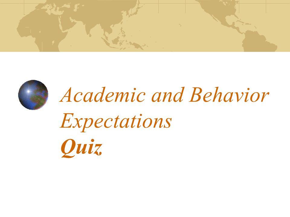 Academic and Behavior Expectations Quiz