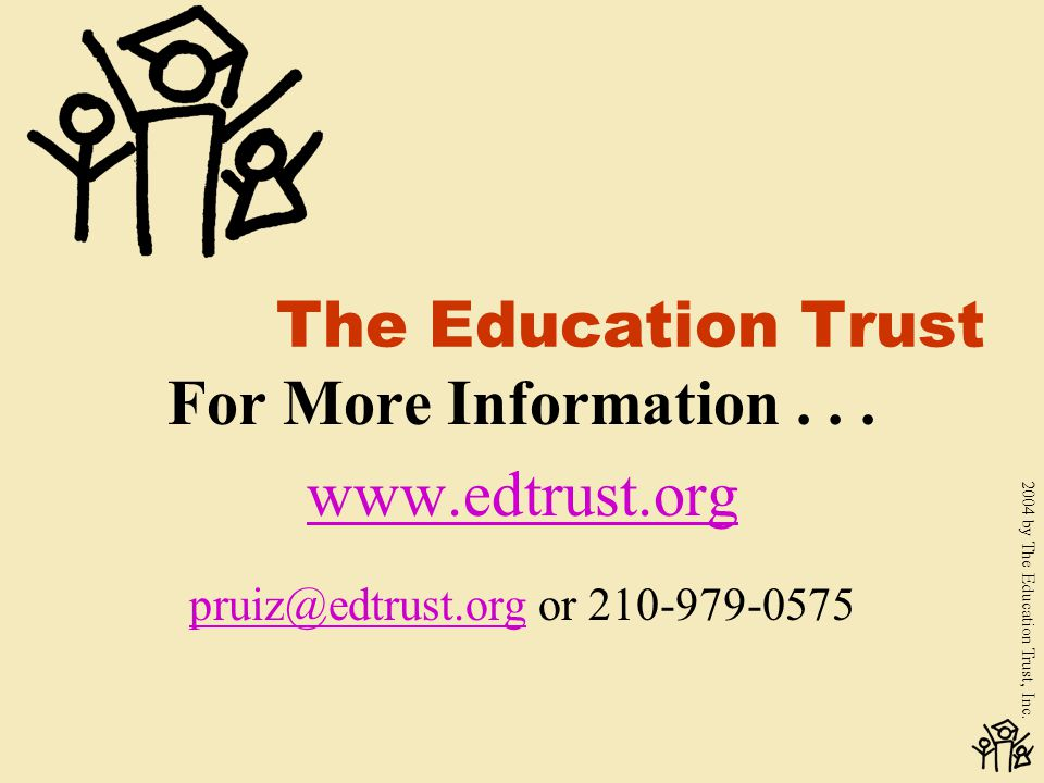 2004 by The Education Trust, Inc.