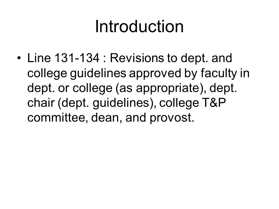 Overview of Faculty Responsibilities Lines 146-148: What constitutes appropriate activities in four perf.