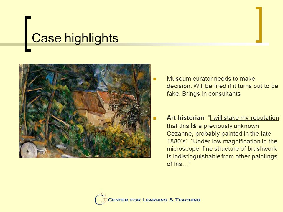 Case highlights Museum curator needs to make decision.