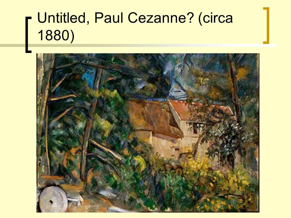 Untitled, Paul Cezanne? (circa 1880)