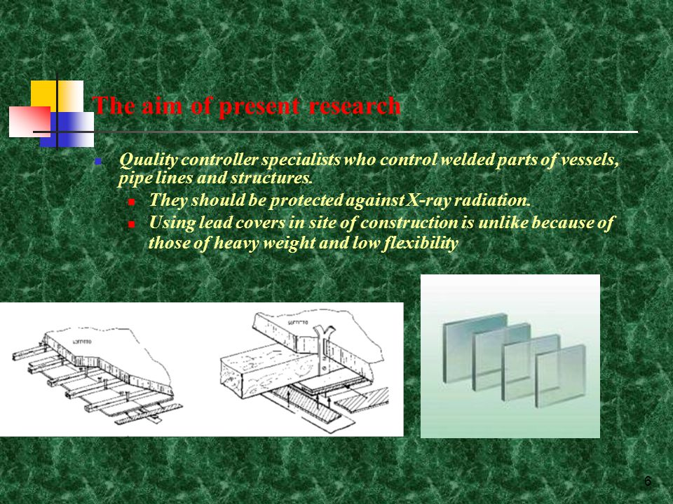 7 The aim of present research In this research, it is tried to make low weight and flexible 3D spacer fabric contained lead particles for making a good protective fabric against X-ray radiation.