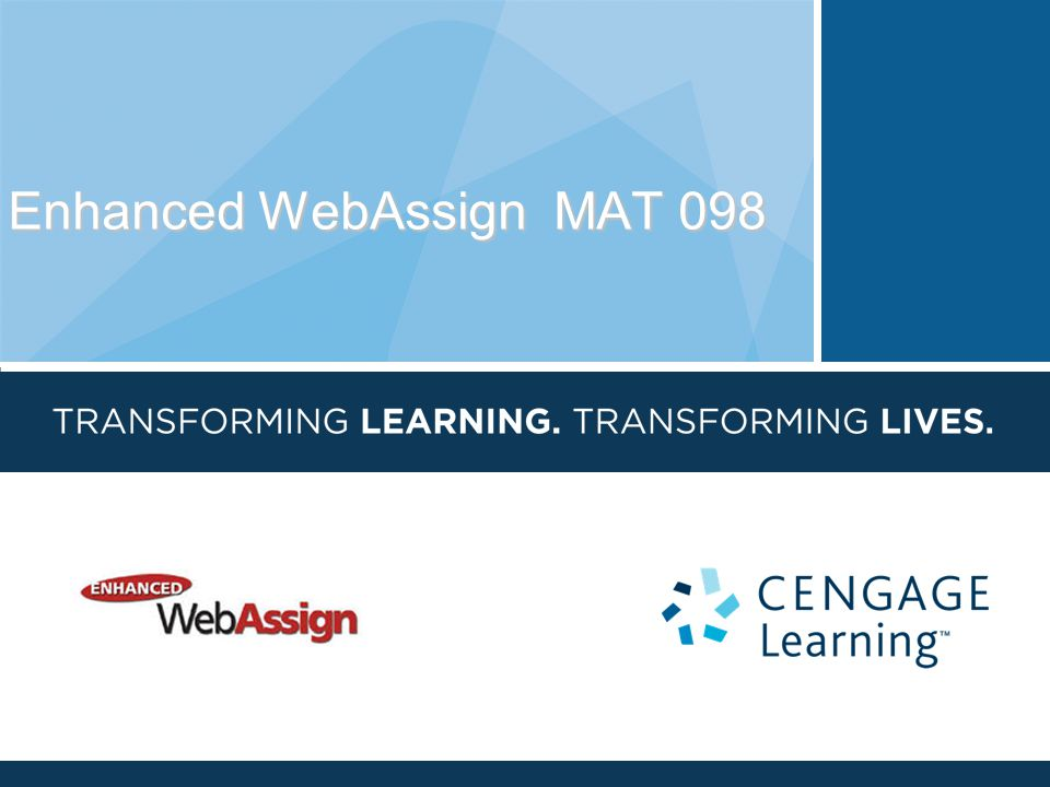 Enhanced WebAssign MAT 098