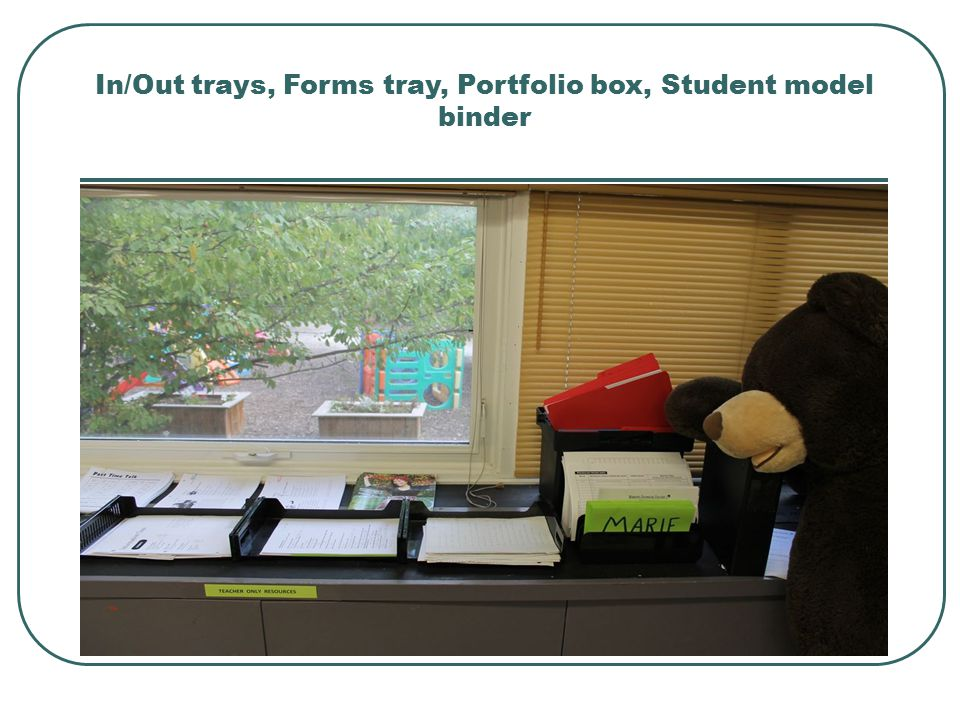 In/Out trays, Forms tray, Portfolio box, Student model binder