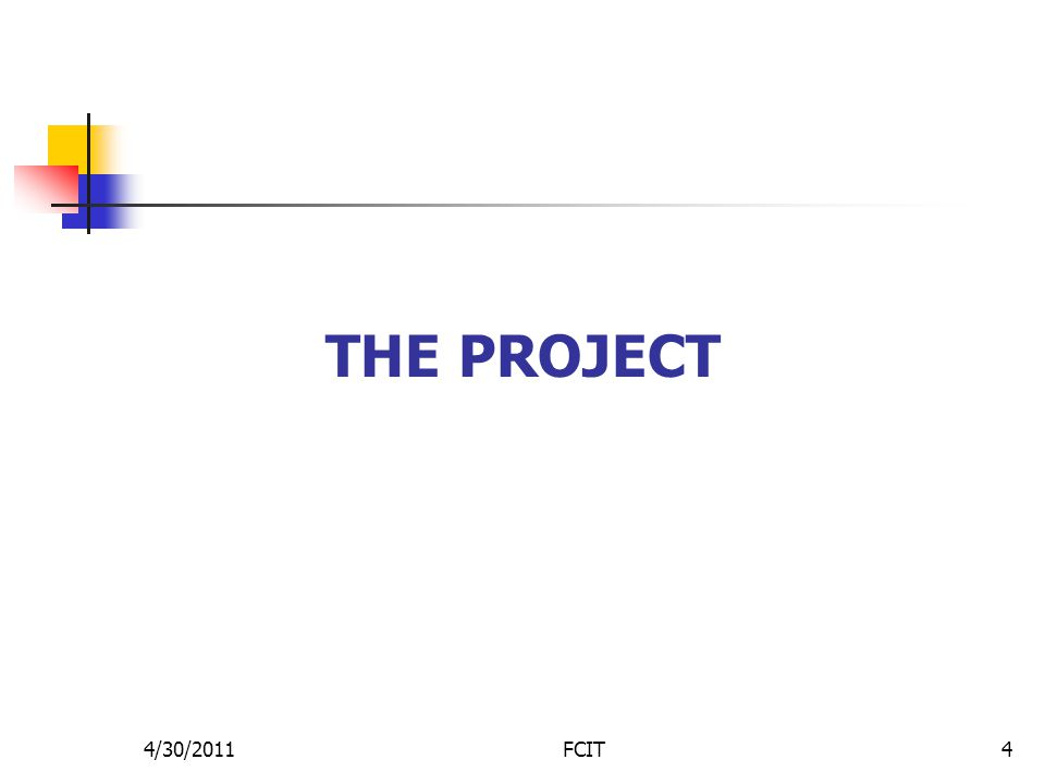 THE PROJECT 4/30/2011FCIT4