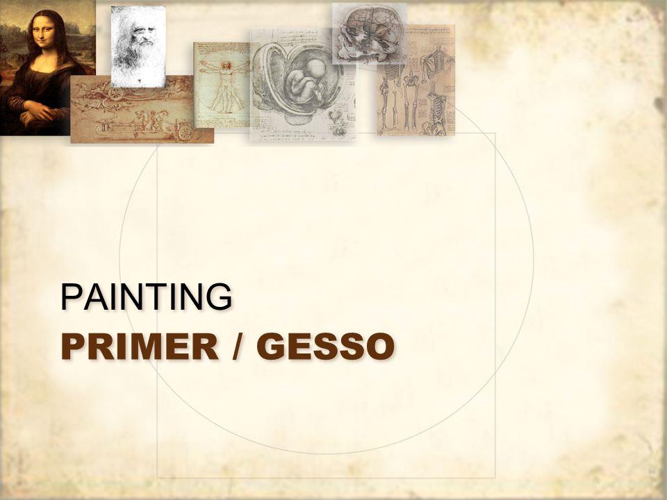 PRIMER / GESSO PAINTING