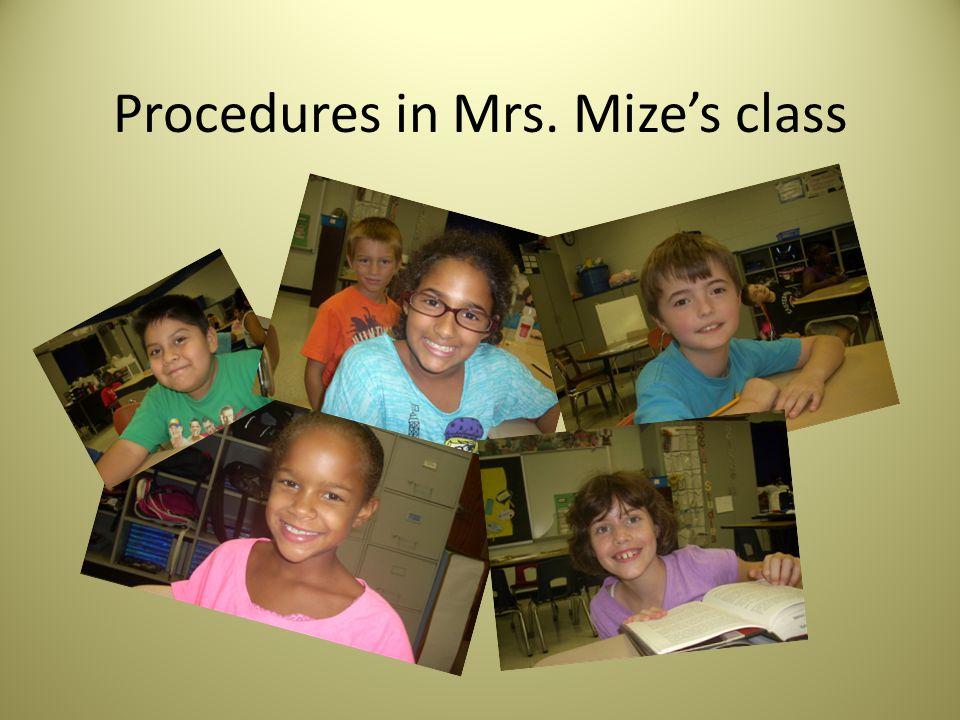 Procedures in Mrs. Mize's class