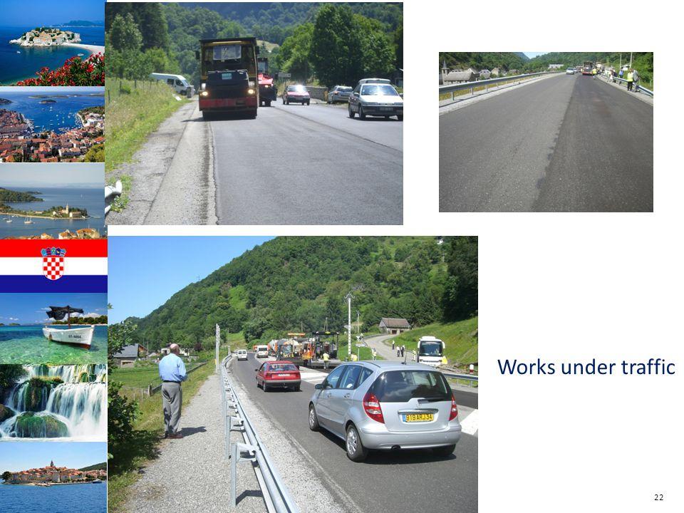22 Works under traffic