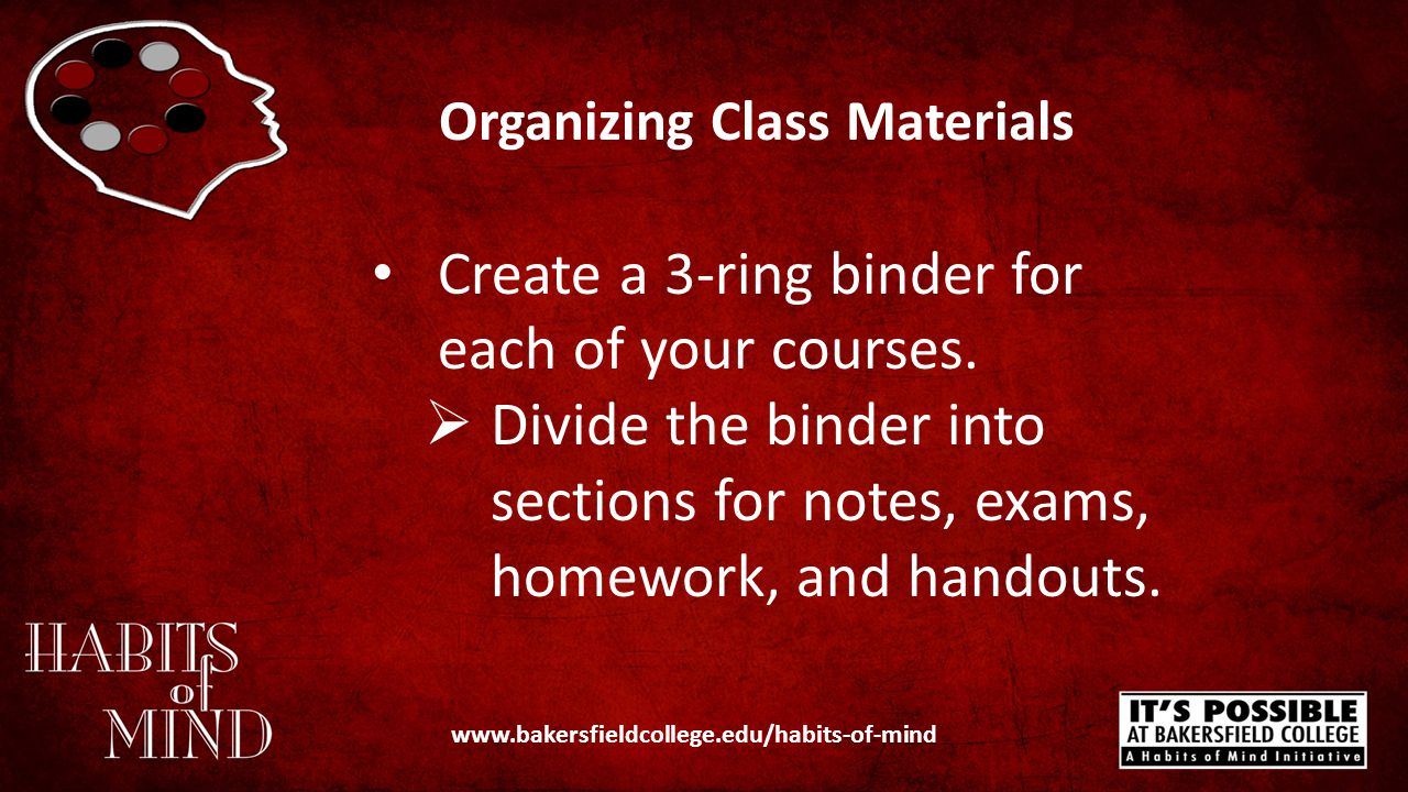 Organizing Class Materials What are some products and or tips that are helpful in maintaining an organized binder.