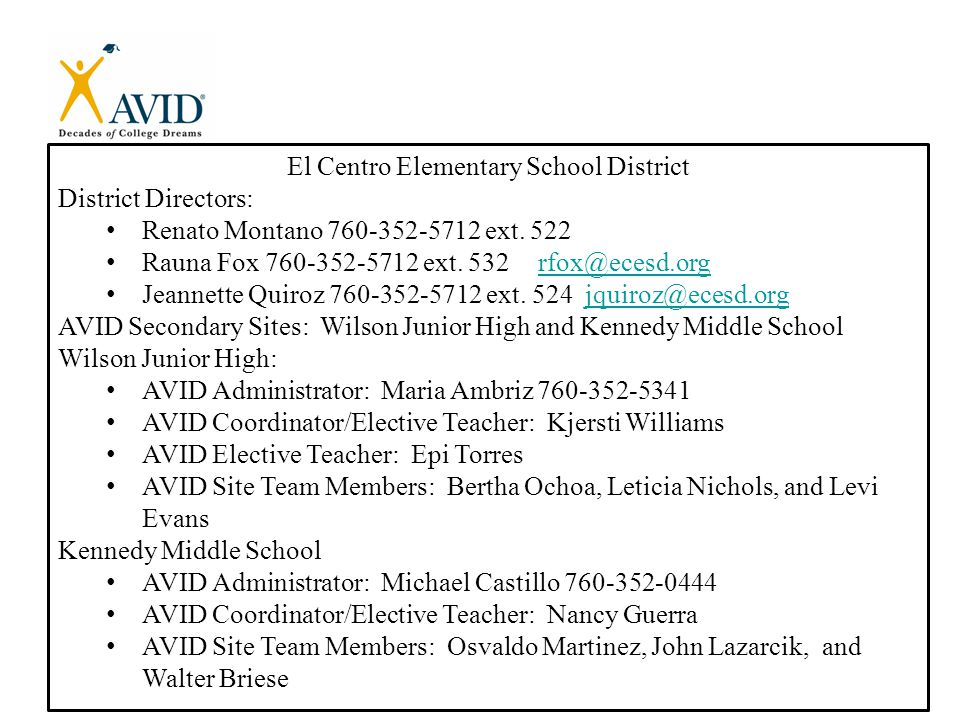 El Centro Elementary School District District Directors: Renato Montano 760-352-5712 ext.
